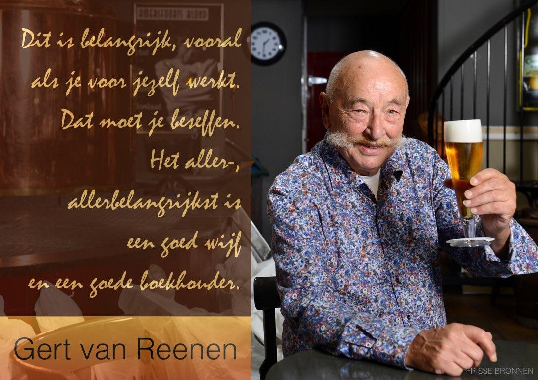 """Gert van Reenen: """"Dit is belangrijk, vooral als je voor jezelf werkt. Het aller- allerbelangrijkst is een goed wijf en een goede boekhouder."""""""