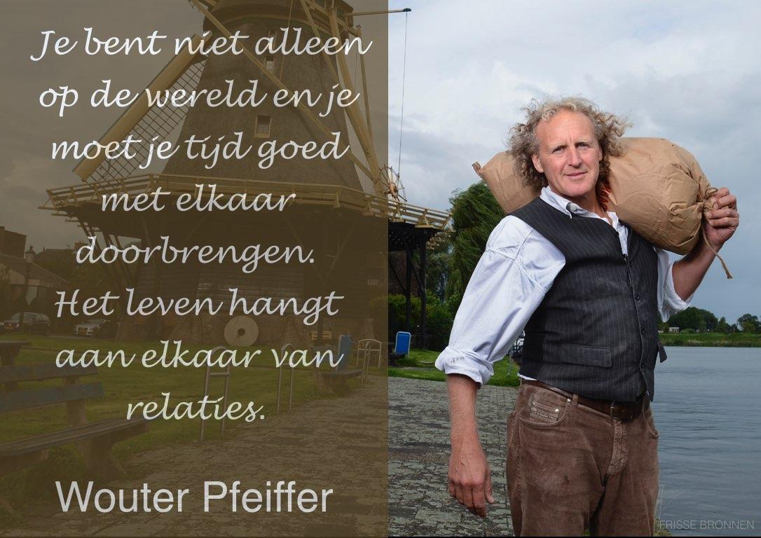 """Wouter Pfeiffer: """"Je bent niet alleen op de wereld en je moet je tijd goed met elkaar doorbrengen. Het leven hangt aan elkaar van relaties."""""""